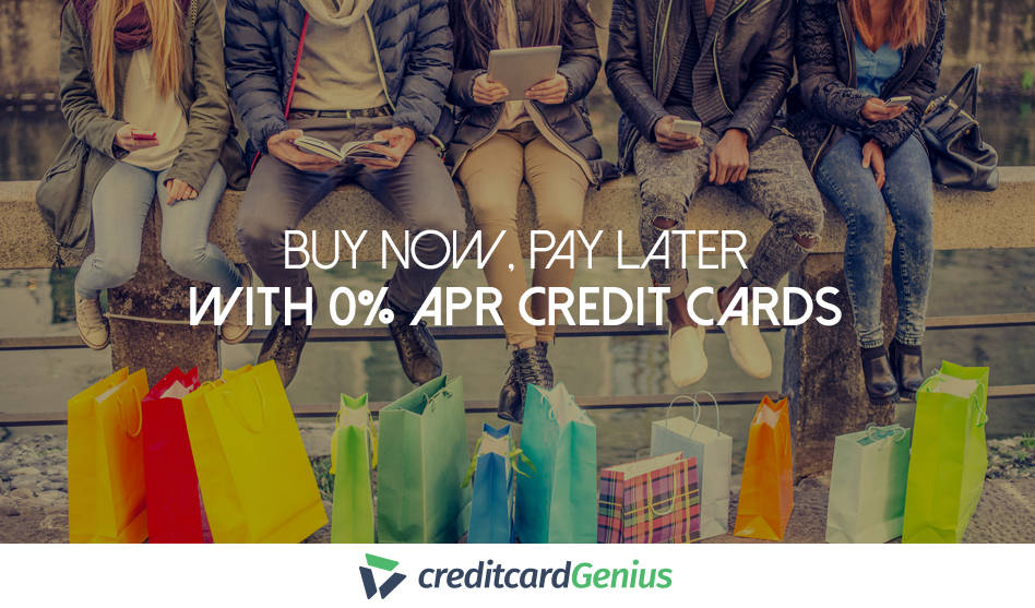 Buy Now, Pay Later With 0% APR Credit Cards