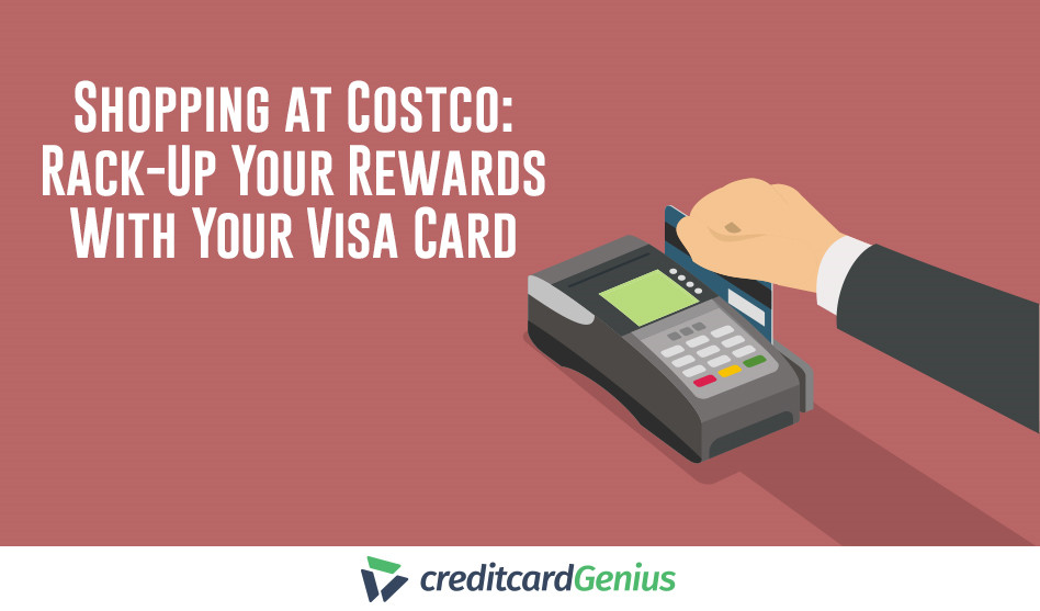 Shopping At Costco: Rack-up Your Rewards With Your Visa Card