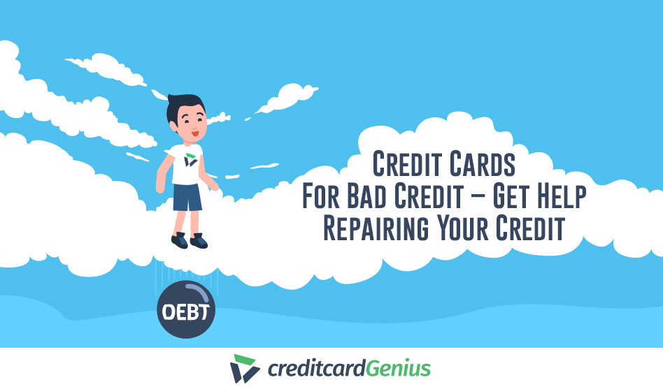 Credit Cards For Bad Credit – Get Help Repairing Your Credit