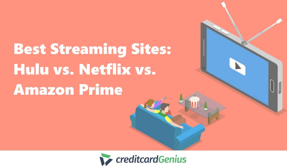 Best Streaming Sites: Hulu vs. Netflix vs. Amazon Prime