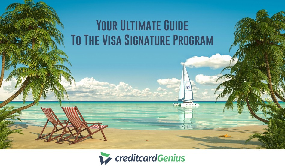 Your Ultimate Guide To The Visa Signature Program