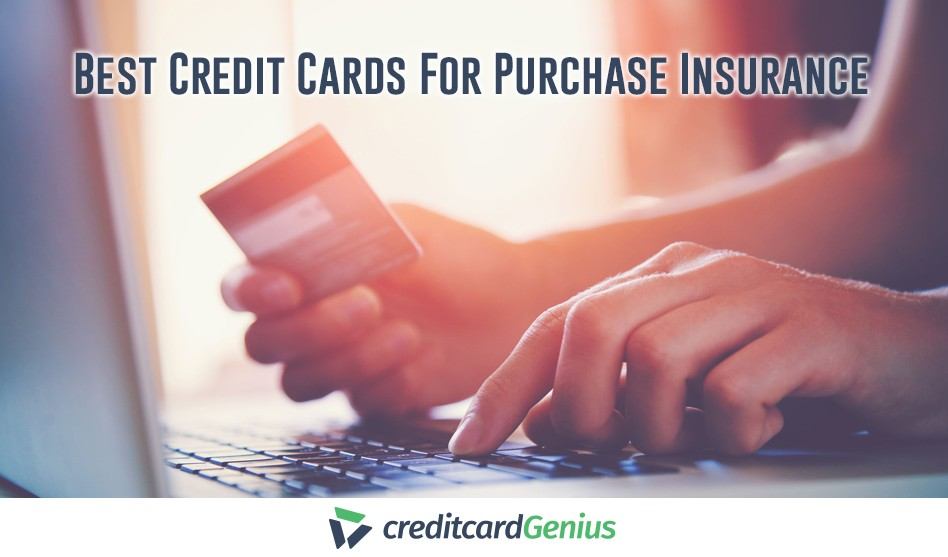 Best Credit Cards For Purchase Insurance