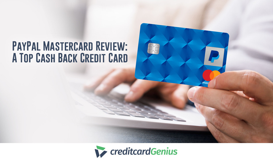 PayPal Mastercard Review: A Top Cash Back Credit Card