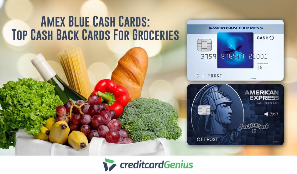 Amex Blue Cash Cards: Top Cash Back Cards For Groceries