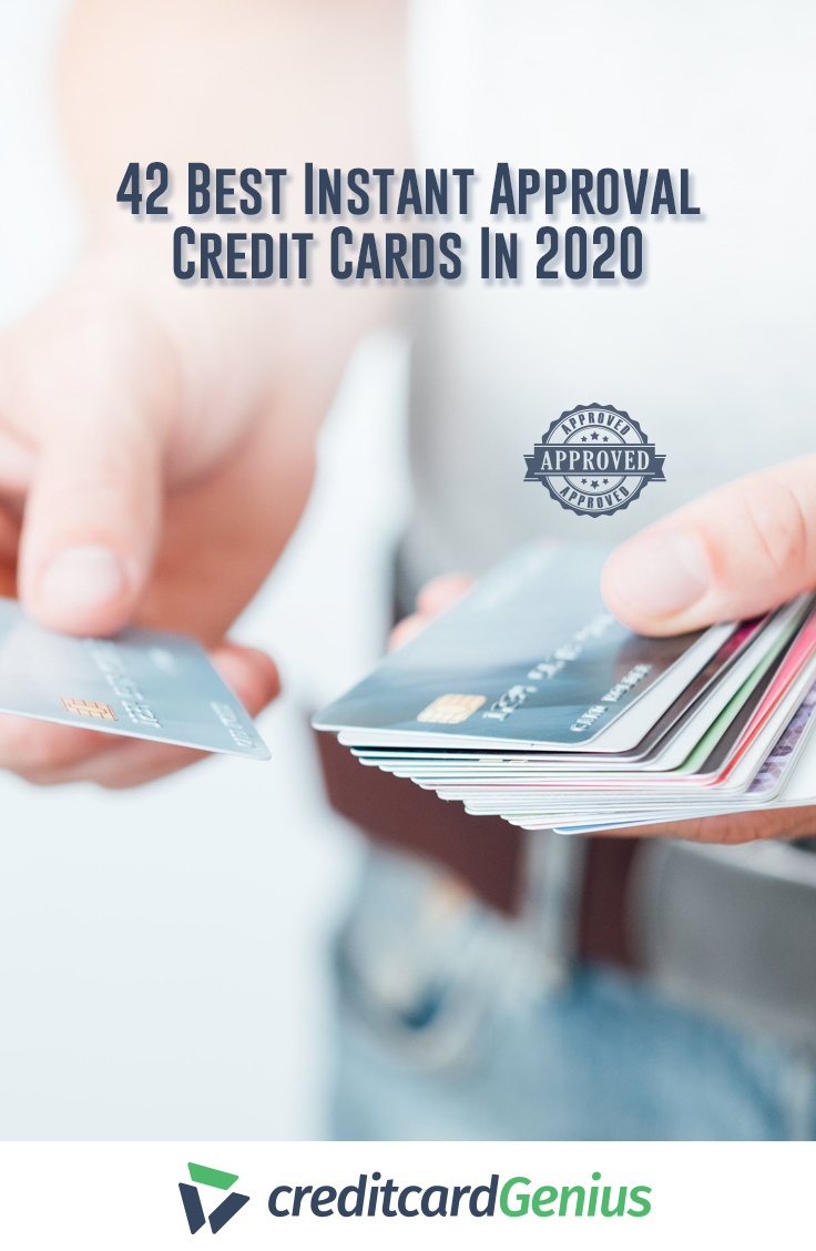 42 best instant approval credit cards in 2020