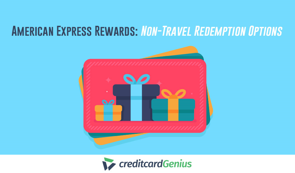 American Express Rewards: Non-Travel Redemption Options